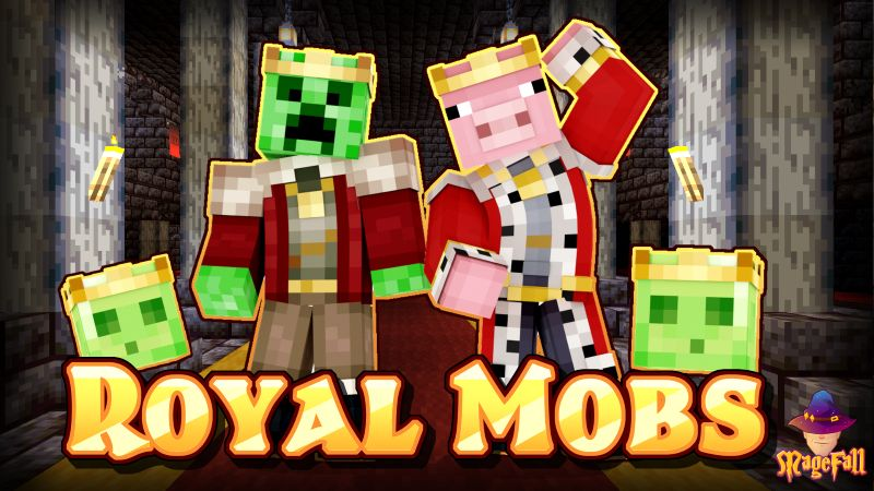 Royal Mobs on the Minecraft Marketplace by Magefall