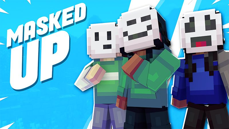 MASKED UP on the Minecraft Marketplace by ChewMingo