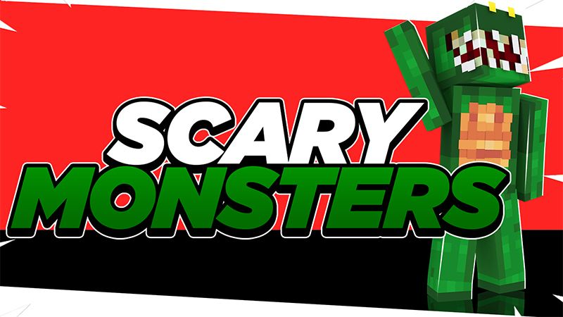 SCARY MONSTERS on the Minecraft Marketplace by ChewMingo