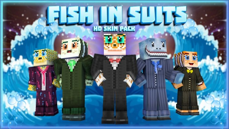 Fish In Suits HD Skin Pack