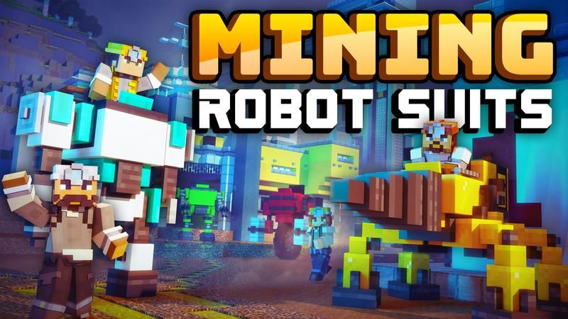 Mining Robot Suits on the Minecraft Marketplace by Cubed Creations