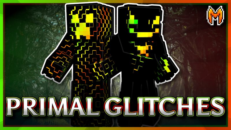 Primal Glitches on the Minecraft Marketplace by Metallurgy Blockworks