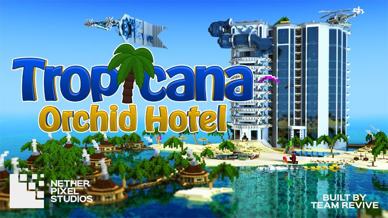 Tropicana Orchid Hotel on the Minecraft Marketplace by Netherpixel