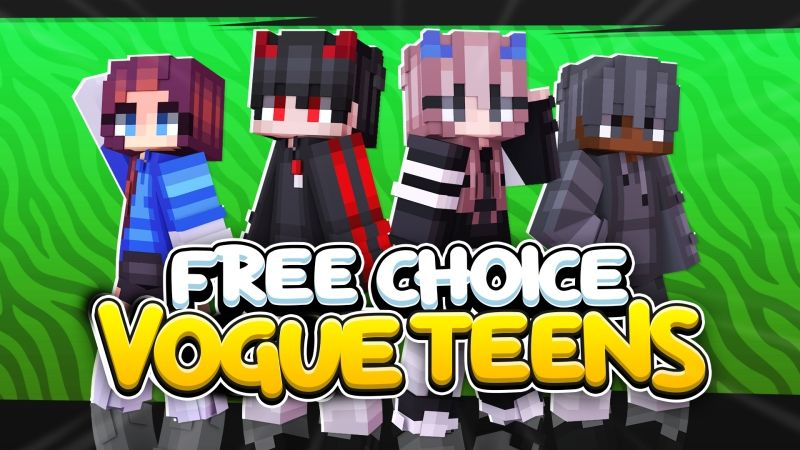 Free Choice Vogue Teens on the Minecraft Marketplace by Fall Studios